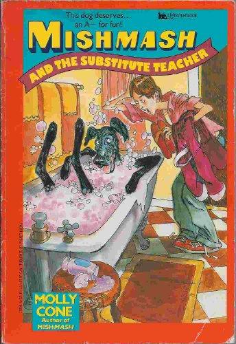 9780671732981: Mishmash and the Substitute Teacher