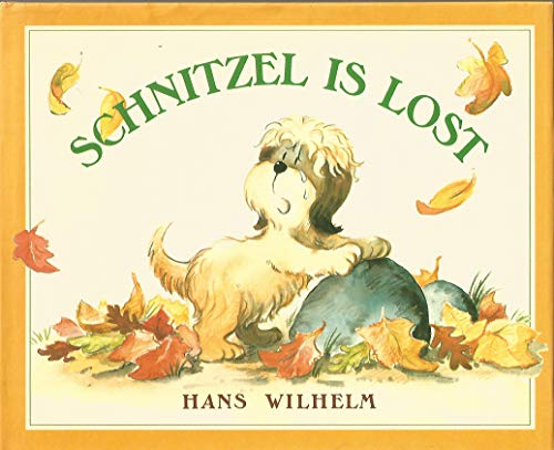 Schnitzel Is Lost (0671733060) by Hans Wilhelm
