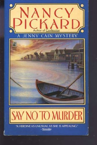 9780671734312: Say No to Murder (Jenny Cain Mysteries, No. 2)