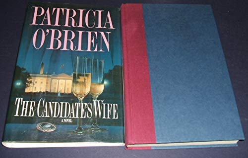 The Candidate's Wife: O'Brien, Patricia