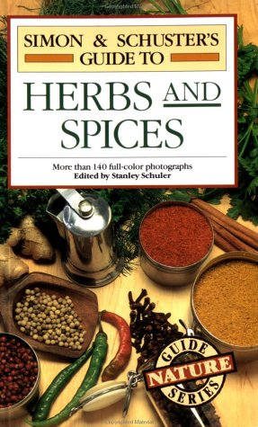 9780671734893: Simon & Schuster's Guide to Herbs and Spices (Nature Guide Series)