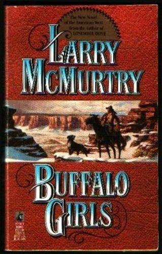 Buffalo Girls: Larry McMurtry