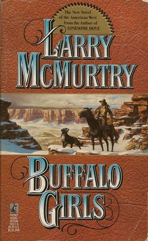 Buffalo Girls (0671735276) by Larry McMurtry