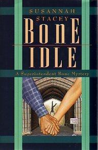 9780671735319: Bone Idle (A Superintendent Bone Mystery)