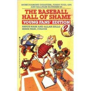 Baseball Hall of Shame: Young Fan's Edition 2: Baseball Hall of Shame: Young Fan's ...