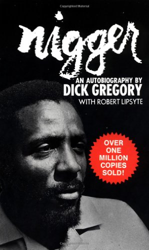 Nigger (0671735608) by Gregory, Dick