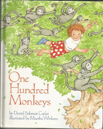 One Hundred Monkeys: Cutler, Daniel Solomon / Marsha Winborn (illustrator)