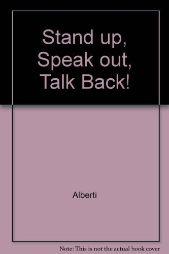 9780671735883: Stand Up, Speak Out, Talk Back! : The Key to Self-Assertice Behavior