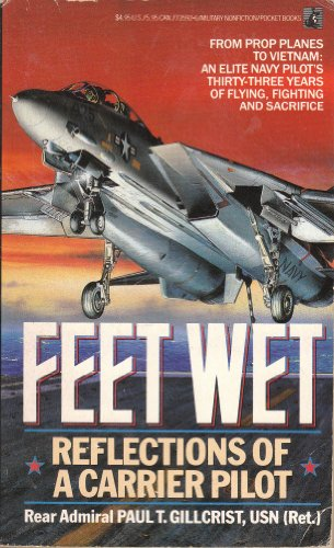 9780671735920: Feet Wet: Reflections of a Carrier Pilot