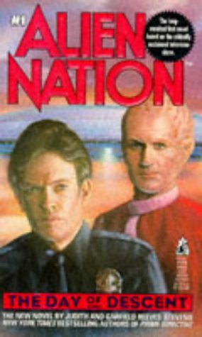 The Day of Descent (Alien Nation #1)