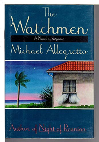 The Watchmen: Michael Allegretto