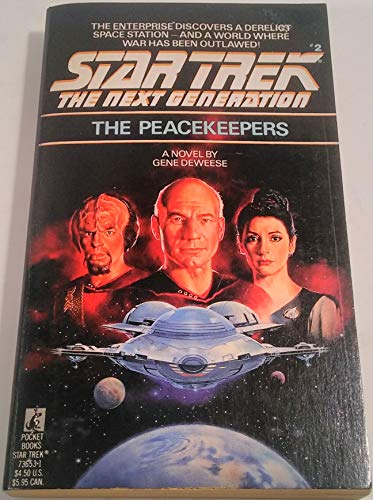 The Peacekeepers (Star Trek The Next Generation, No 2)
