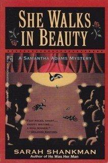 She Walks in Beauty: A Samantha Adams Mystery: Shankman, Sarah
