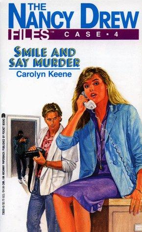 9780671736590: Smile and Say Murder (Nancy Drew Casefiles, Case 4)