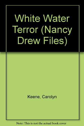 9780671736613: White Water Terror (Nancy Drew Files)