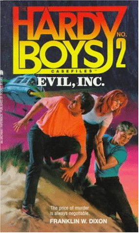 9780671736682: Evil Incorporated (Hardy Boys Casefiles, Case 2)