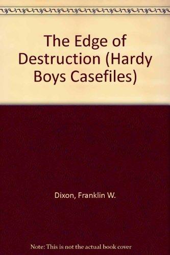 9780671736699: Edge of Destruction (Hardy Boys Casefiles, No. 5)