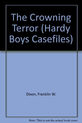 9780671736705: The Crowning Terror (Hardy Boys Casefiles)