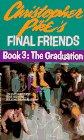 9780671736804: Graduation (Final Friends, No. 3)