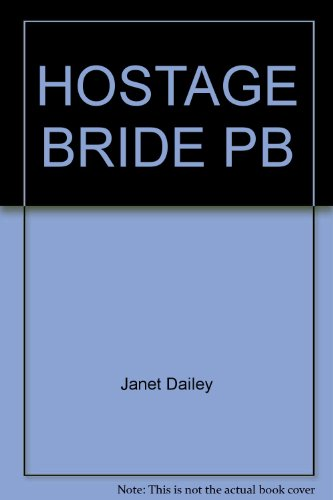 Hostage Bride Pb (9780671736934) by Janet Dailey
