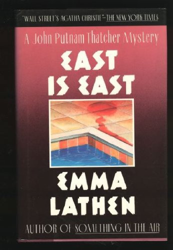EAST IS EAST: Lathen, Emma (Mary
