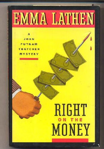 9780671737085: Right on the Money: A John Putnam Thatcher Mystery