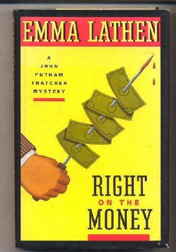 9780671737085: Right on the Money: A John Putnam Thatcher Mystery