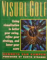9780671737306: Visual Golf: Mental Imagery & the Flight from Tee to Green