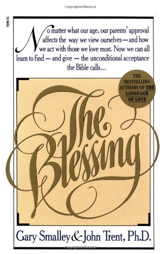 9780671737436: (The Blessing) By Smalley, Gary (Author) Mass market paperback on (11 , 1990)