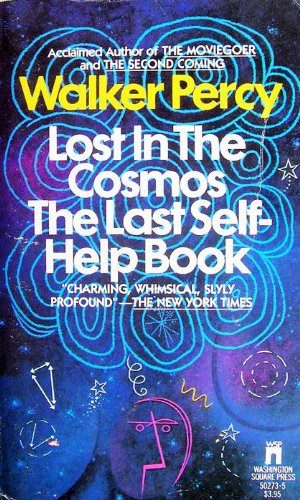 Lost in the Cosmos : The Last: Walker Percy
