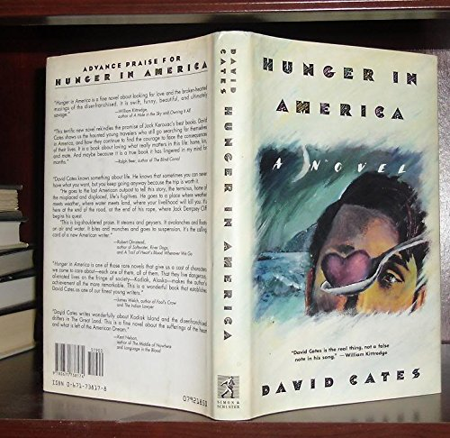 Hunger in America: A Novel (Signed): Cates, David