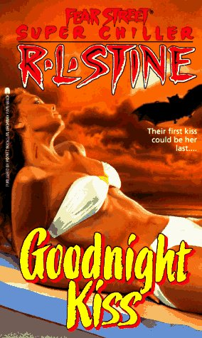 9780671738235: The Goodnight Kiss (Fear Street Super Chillers, No. 3)