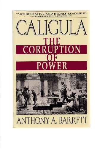 9780671738495: Caligula: The Corruption of Power
