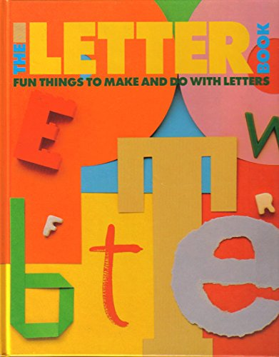 9780671738860: The Letter Book: Fun Things to Make and Do with Letters