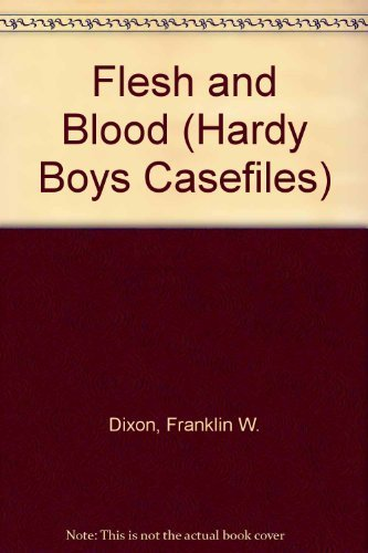 9780671739133: Flesh and Blood (The Hardy Boys Casefiles, No 39)