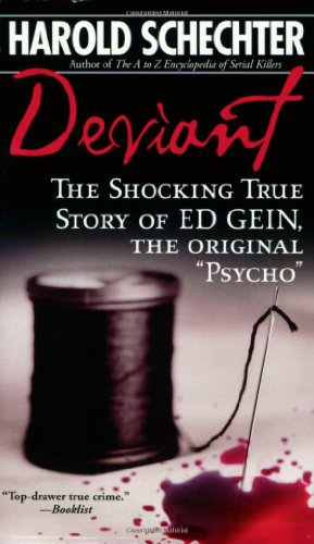 9780671739157: Deviant: The Shocking True Story of the Original Psycho