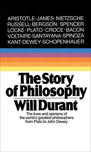 9780671739164: The Story of Philosophy: The Lives and Opinions of the Greater Philosophers