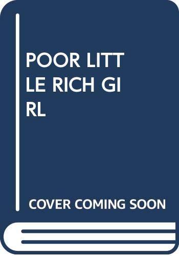 9780671739270: Poor Little Rich Girl