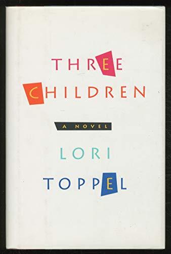 Three Children: Toppel, Lori
