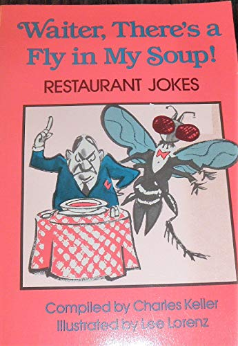 9780671739829: Waiter There's a Fly in My Soup: Charles Keller Joke Books