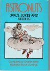 9780671739843: Astronuts: Space Jokes and Riddles: Charles Keller Joke Books