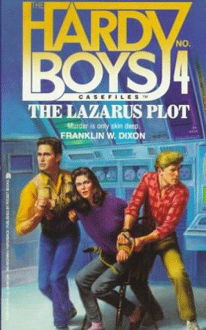9780671739959: The Lazarus Plot (Hardy Boys Casefiles)
