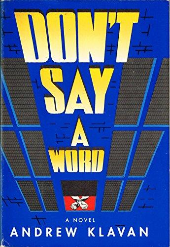 Don't Say a Word: Andrew Klavan