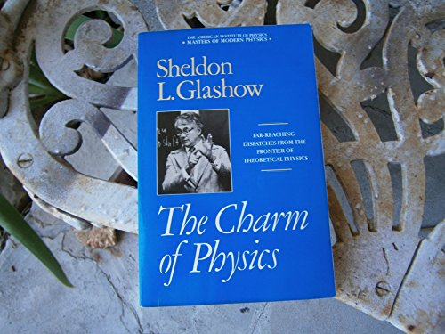 9780671740139: The Charm of Physics (Masters of Modern Physics)