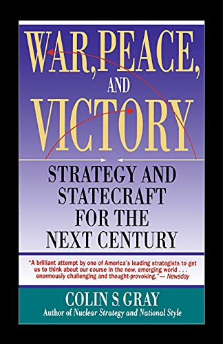 9780671740290: War, Peace and Victory: Strategy And Statecraft For The Next Century (A Touchstone book)