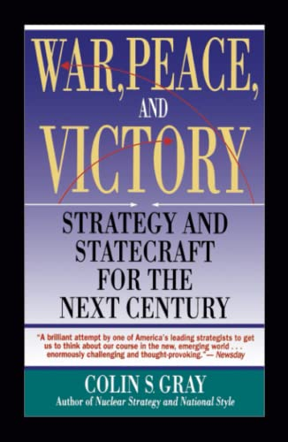 9780671740290: War, Peace and Victory: Strategy and Statecraft for the Next Century