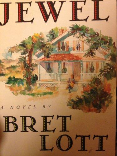 Jewel: Lott, Bret