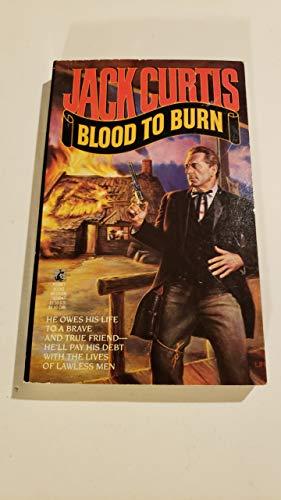 9780671740405: Blood to Burn