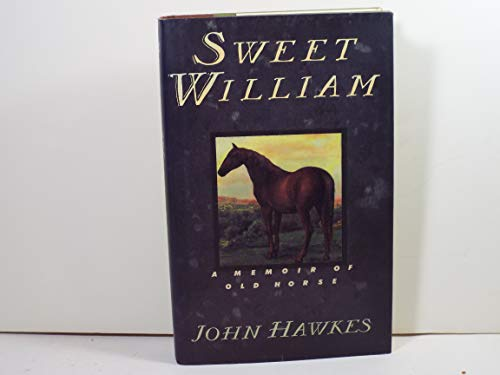 9780671740573: Sweet William: A Memoir of Old Horse