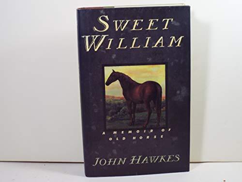 9780671740573: Sweet William: A Memoir of Old Horse